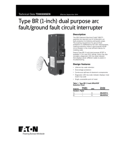 Type BR (1-inch) dual purpose arc fault/ground fault circuit