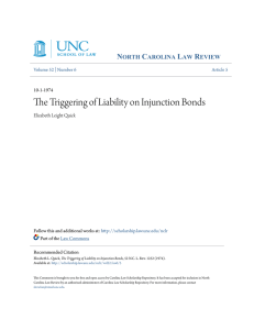 The Triggering of Liability on Injunction Bonds