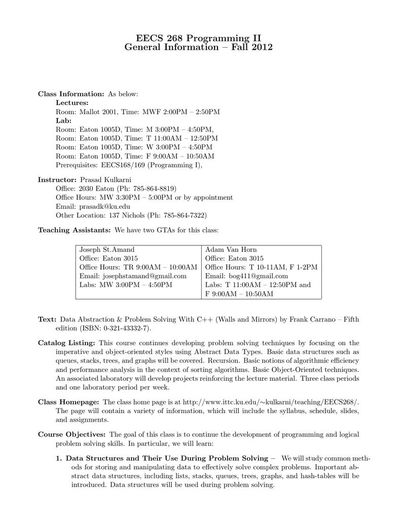 EECS 268 Programming II General Information – Fall 2012