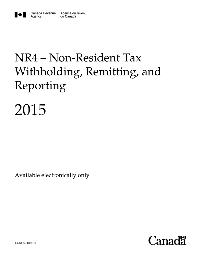 NR4 – Non-Resident Tax Withholding, Remitting