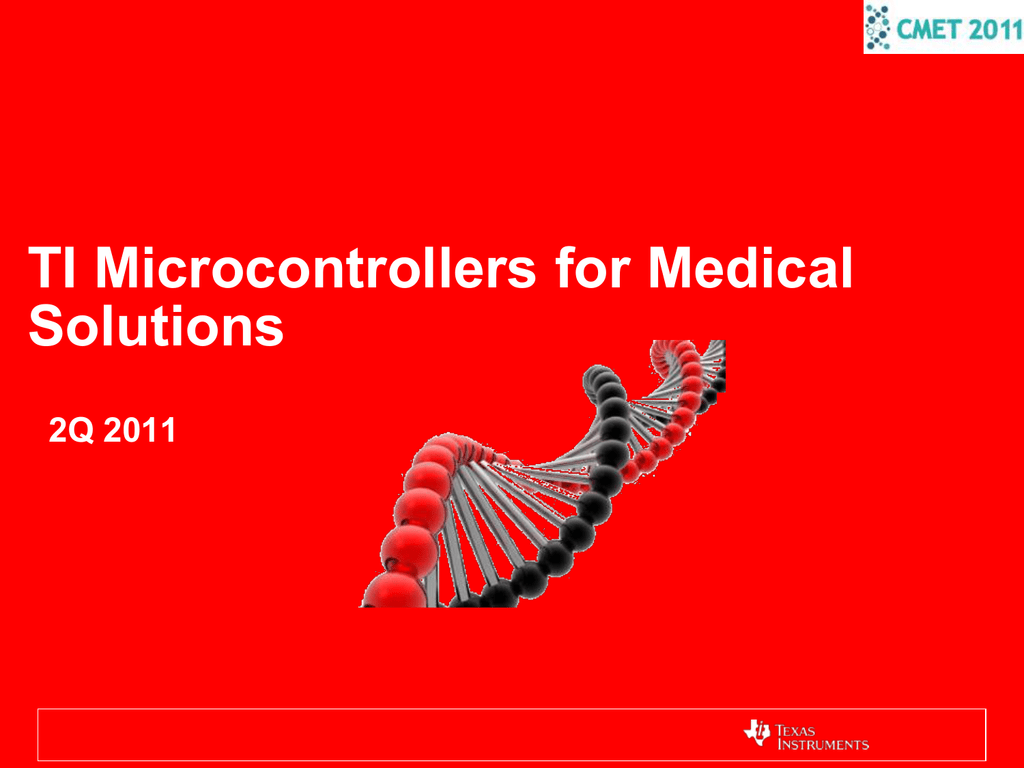Ti Microcontrollers For Medical Solutions Texas Instrument Cc430 Platform Complete Wireless Networking 018497645 1 49371bb454a3f89d2cd938ee79afbd1e