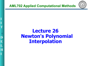 Lecture 26 Newton`s Polynomial Interpolation
