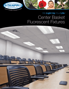 Center Basket Fluorescent Fixtures
