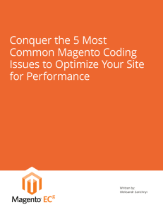 Conquer the 5 Most Common Magento Coding Issues to Optimize