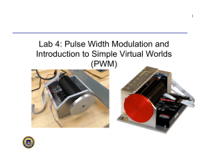 Lab 4: Pulse Width Modulation and Introduction to Simple Virtual