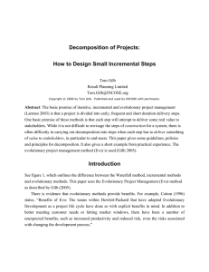 Decomposition of Projects: How to Design Small Incremental Steps