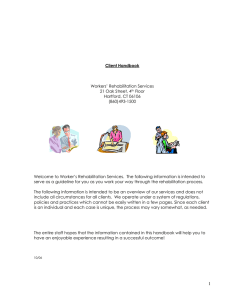 Workers` Rehabilitation Services Client Handbook