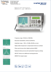 Spectrum Analyzers HM 5510 and HM 5511 Frequency range: 150