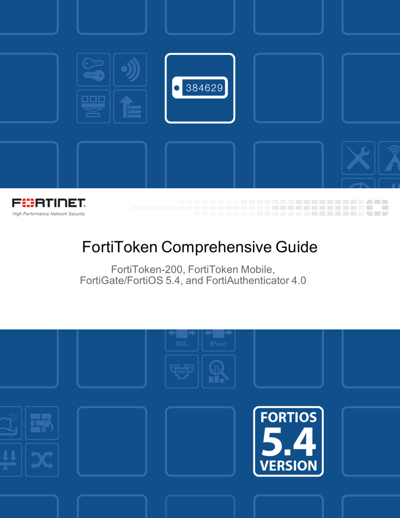 FortiToken Comprehensive Guide