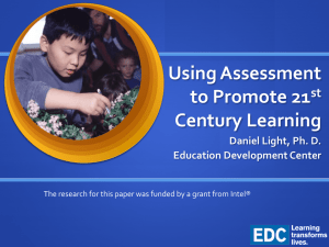 Using Assessment to Promote 21st Century Learning