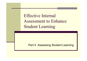 Effective Internal Assessment to Enhance Student Learning