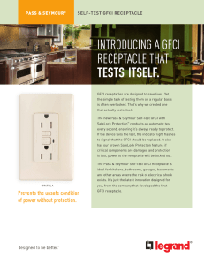 INTRODUCING A GFCI RECEPTACLE THAT TESTS ITSELF.