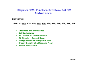 Physics 121 Practice Problem Set 12 Inductance