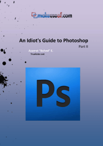 An Idiot`s Guide to Photoshop