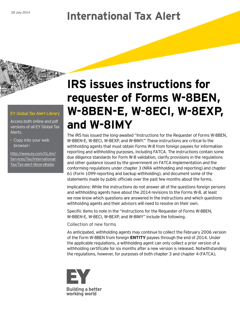 Irs Issues Instructions For Requester Of Forms W 8ben