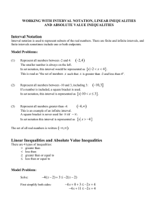 Working with Interval Notation, Linear Inequalities and Absolute