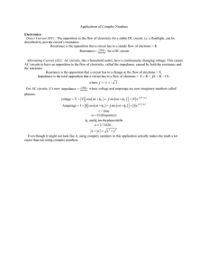 Applications of Complex Numbers Electronics: Direct Current (DC