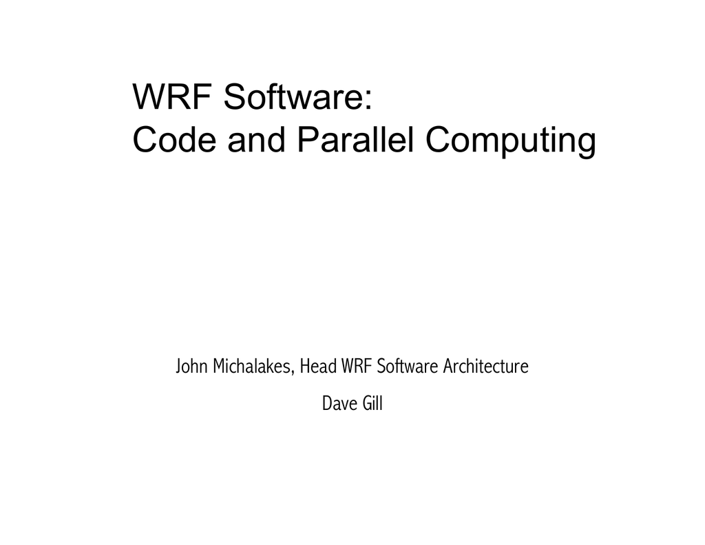 WRF Software: Code and Parallel Computing