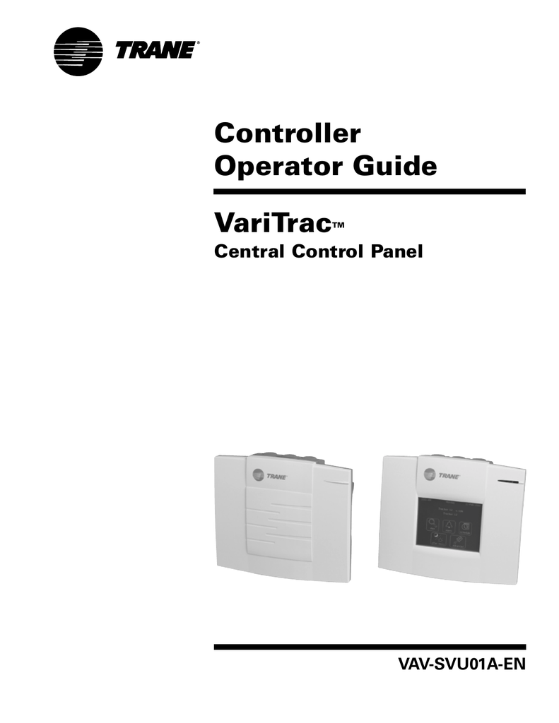 Varitrac Central Control Panel Operator Guide Trane Wiring Diagrams Model Echalon