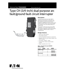 Type CH (3/4-inch) dual purpose arc fault/ground fault circuit