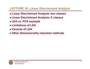 LECTURE 10: Linear Discriminant Analysis