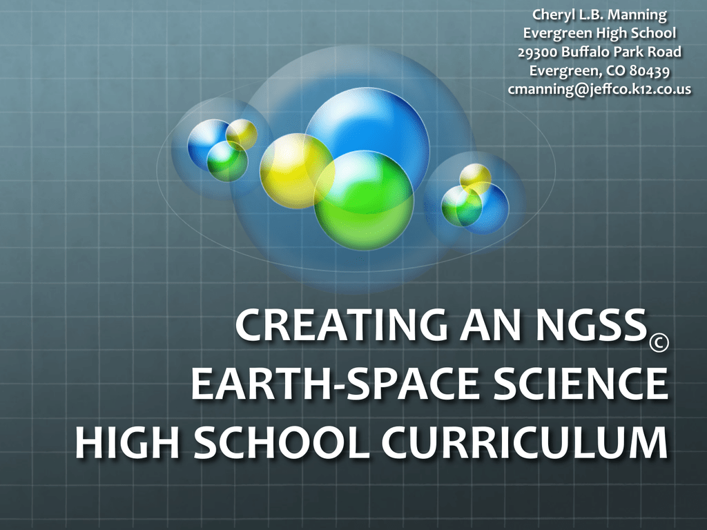 creating an ngss earth-‐space science high school curriculum