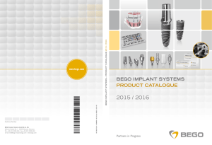 BEGO IMPLANT SYSTEMS PRODUCT CATALOGUE