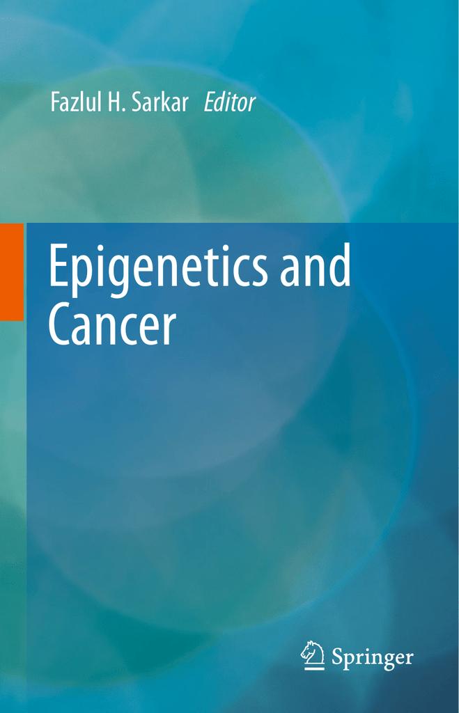9. Epigenetics and Cancer
