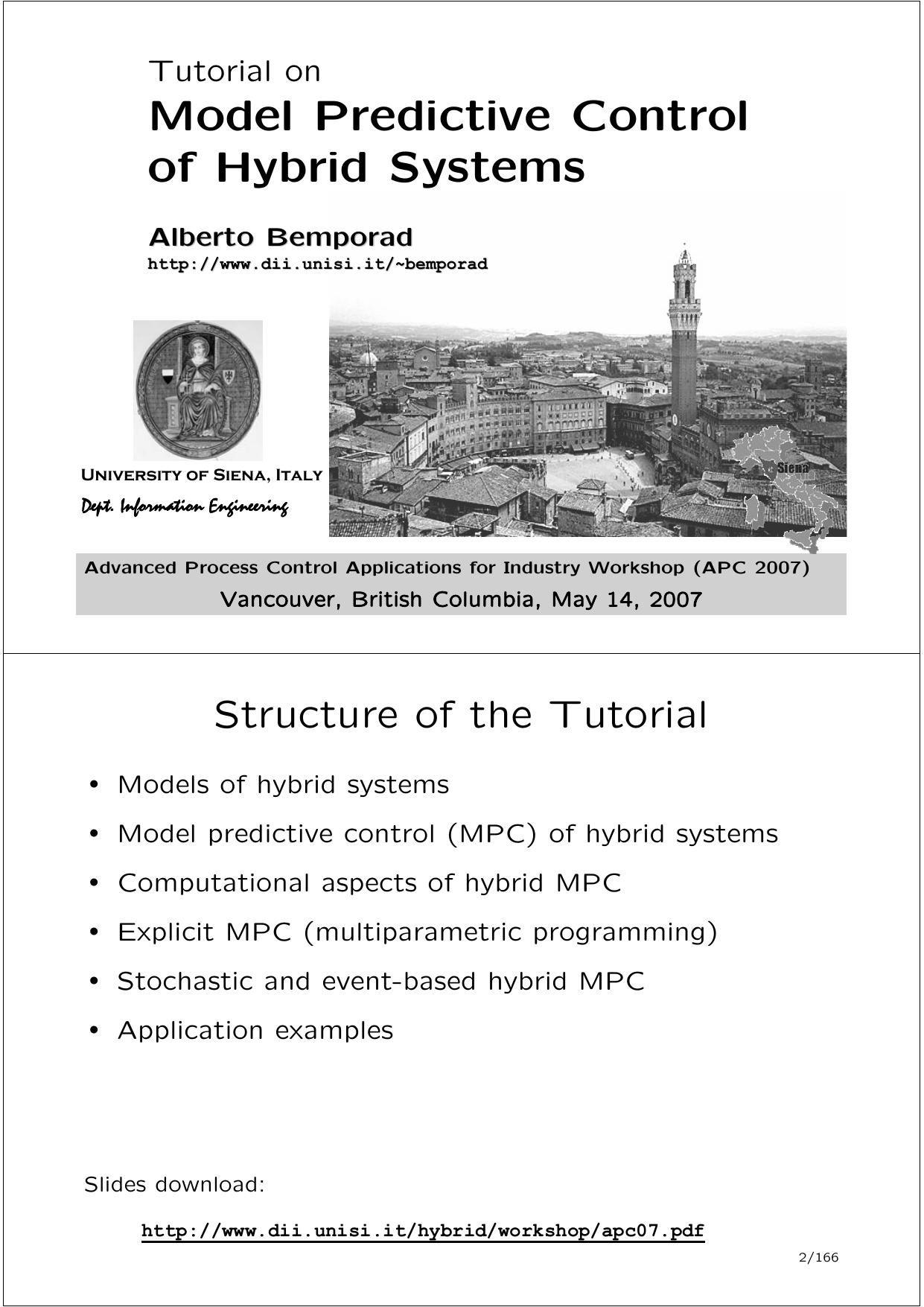 Model Predictive Control of Hybrid Systems