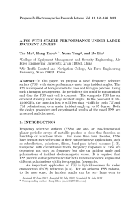 A FSS WITH STABLE PERFORMANCE UNDER LARGE INCIDENT