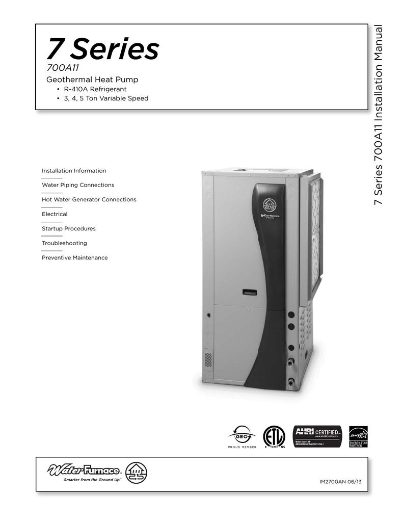 7 Series 700a11 Installation Manual 3 Ton Geothermal Heat Pump Wiring Diagram 018536188 1 E9404e5fca7f0a65df0f4e5cfd54b92e