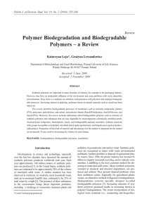 Polymer Biodegradation and Biodegradable Polymers – a Review