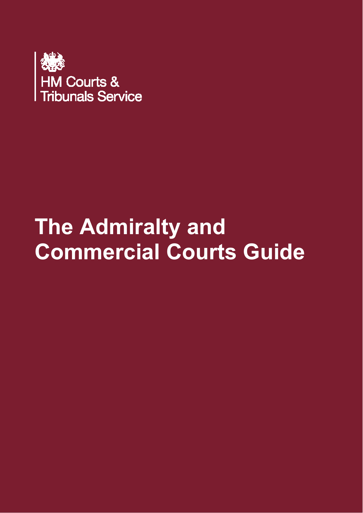 Admiralty And Commercial Courts Guide