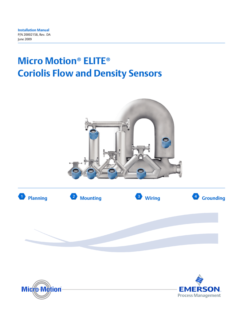 installation manual p/n 20002158, rev  da june 2009 micro motion� elite�  coriolis flow and density sensors planning mounting wiring grounding safety  and