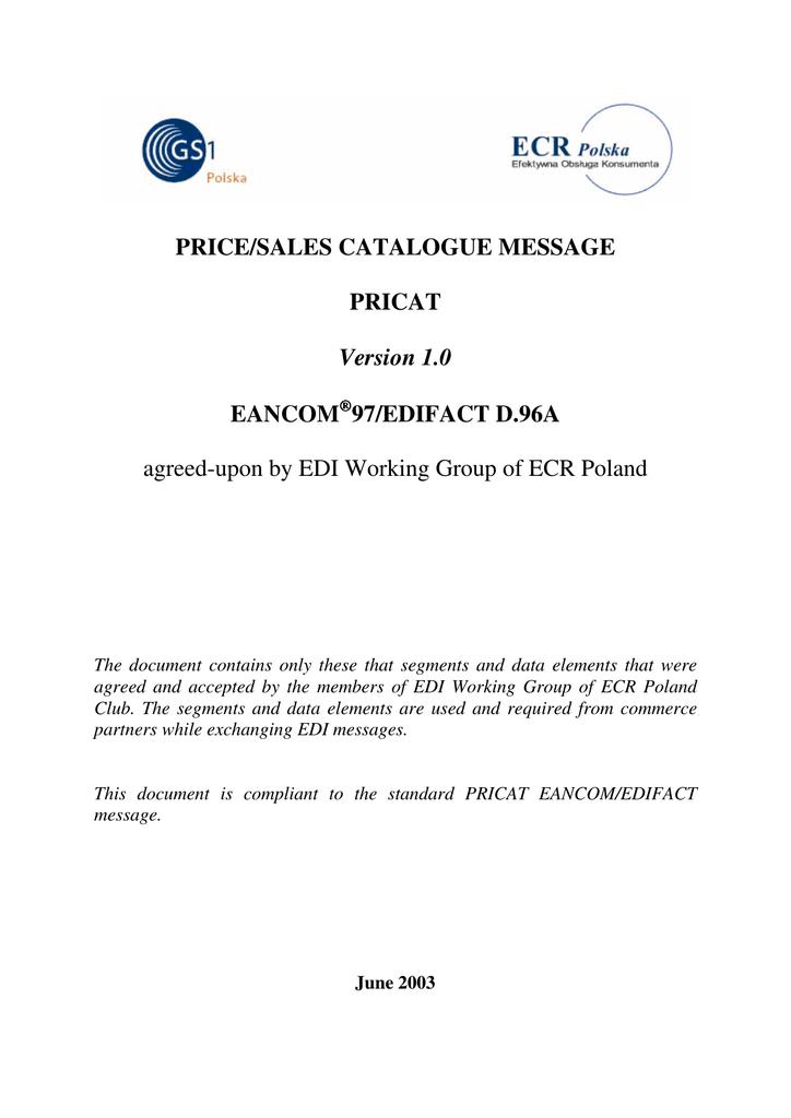 PRICE/SALES CATALOGUE MESSAGE PRICAT Version 1 0