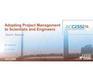Adapting Project Management to Scientists and Engineers