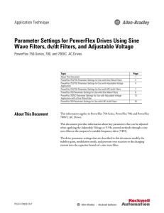 Parameter Settings for PowerFlex Drives Using Sine Wave Filters