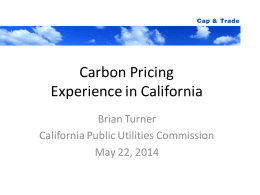 Carbon Pricing Experience in California