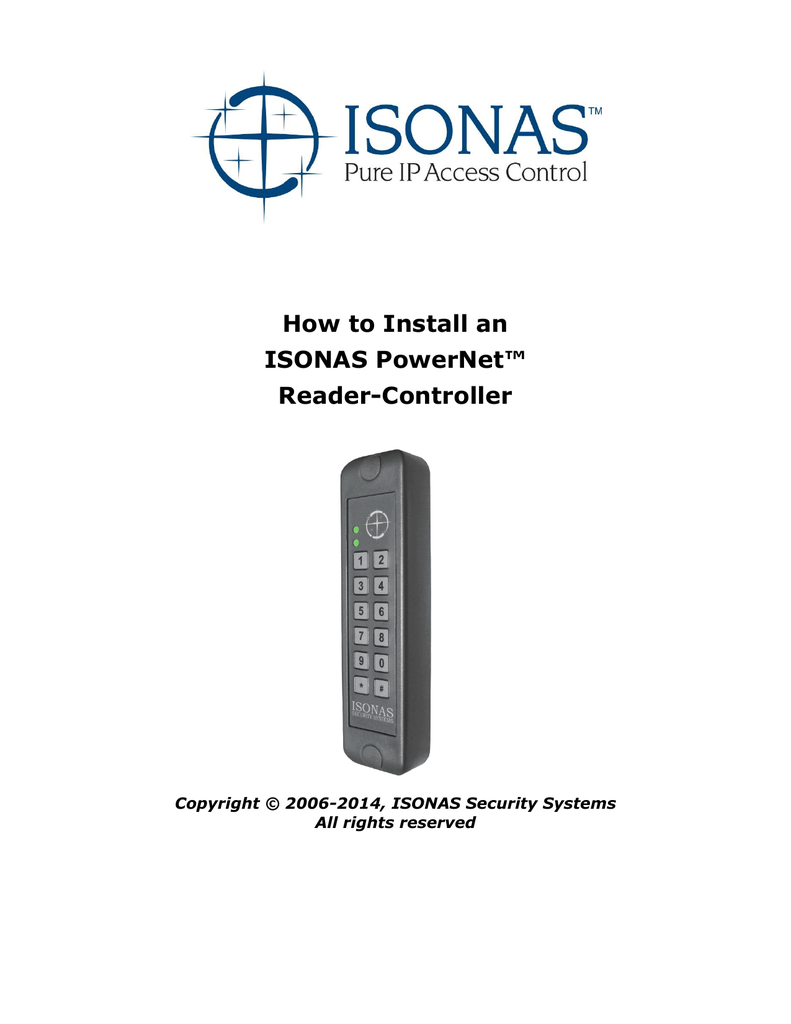How to Install an ISONAS PowerNet™ Reader Isonas Wiring Diagram on doorking wiring diagram, dsc wiring diagram, sti wiring diagram, alarm lock wiring diagram, apc wiring diagram, apollo wiring diagram, hes wiring diagram, inovonics wiring diagram, everfocus wiring diagram,