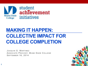 MAKING IT HAPPEN: COLLECTIVE IMPACT FOR COLLEGE