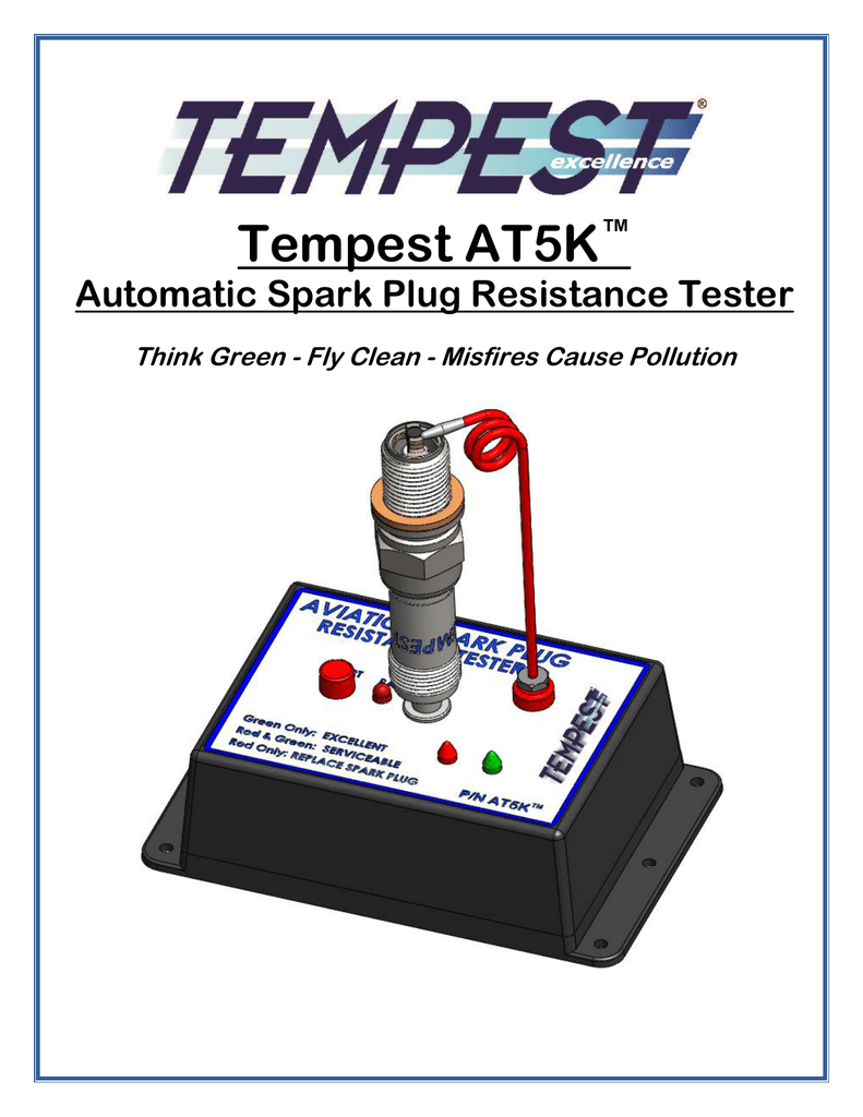 Tempest At5k Aviation Spark Plug Resistance Tester The Capacitor And Resistor Are There As A Arrestor For Your