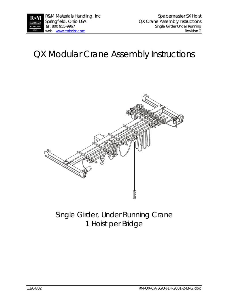 Qx Modular Crane Assembly Instructions Rm Hoist Wiring Diagram