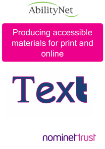 Producing accessible materials for print and online