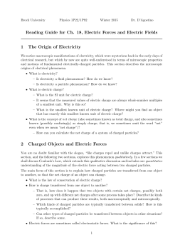 Reading Guide for Ch. 18, Electric Forces and Electric Fields 1 The