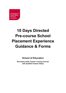 10 Days Directed Pre-course School Placement Experience