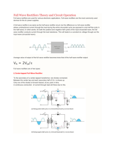 Full Wave Rectifiers Theory and Circuit Operation