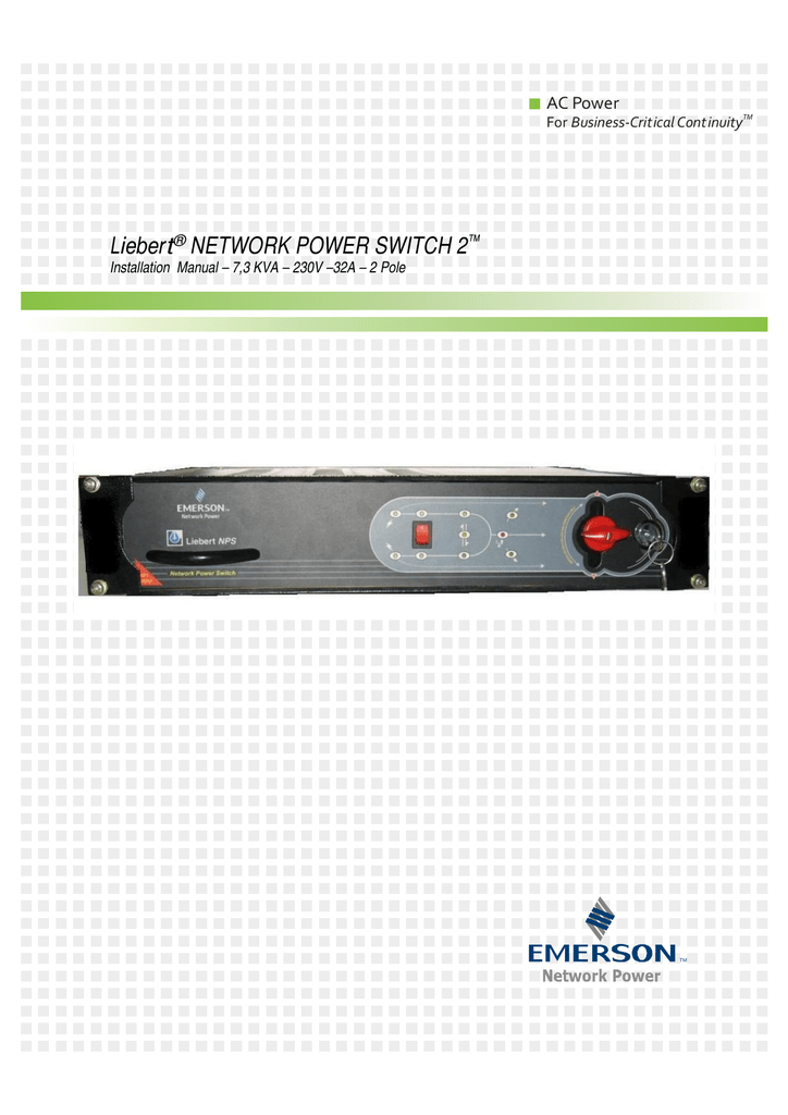 Liebert® NETWORK POWER SWITCH 2™