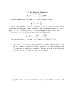 PHY 201 In-Class Worksheet 04 Dec 2006 Lenz`s Law and Induced