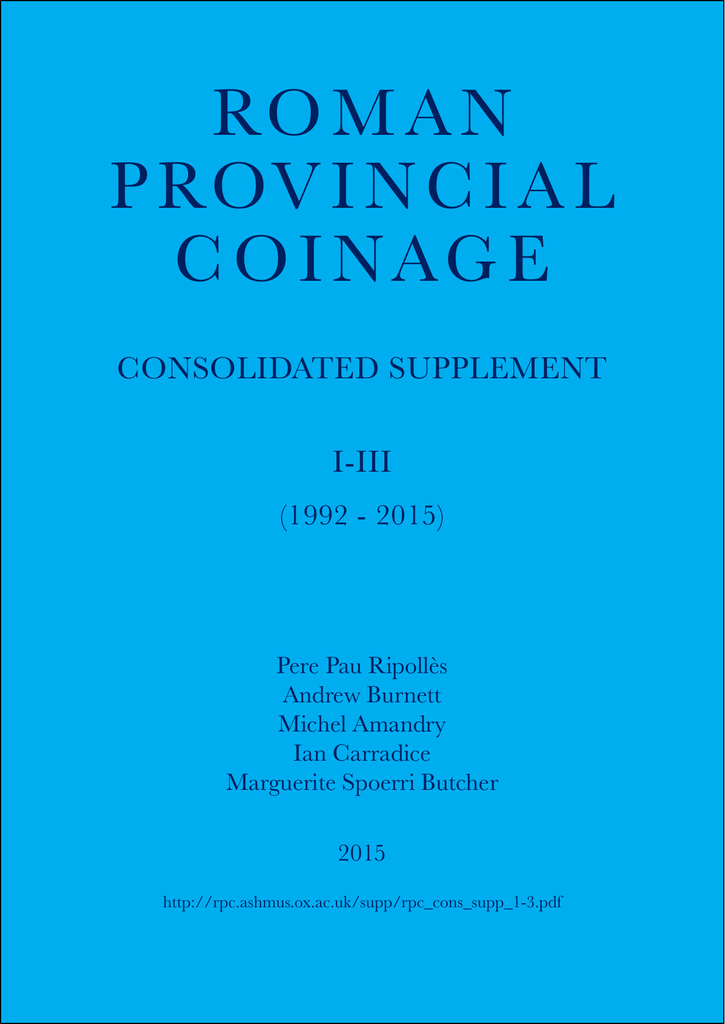 37e237cea Consolidated Supplement 2015 - Roman Provincial Coinage Online