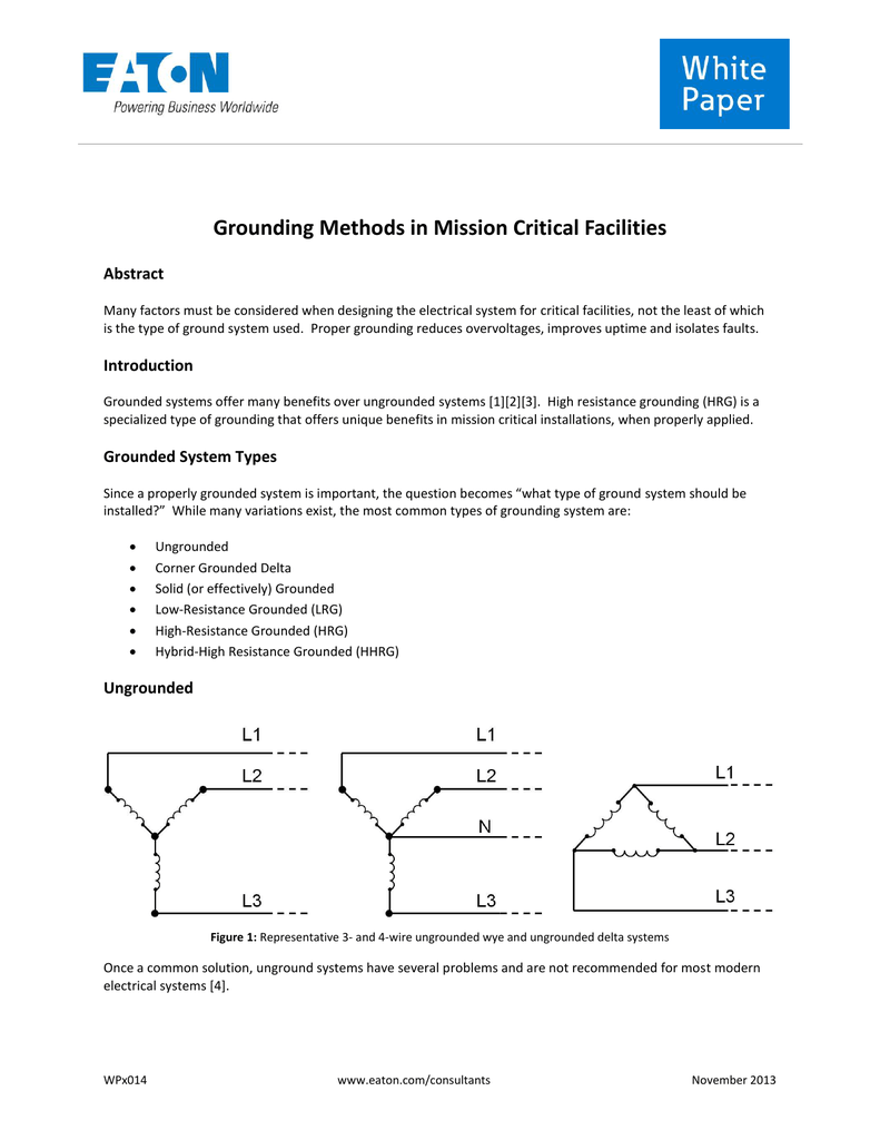 grounding methods in mission critical facilities abstract many factors must  be considered when designing the electrical system for critical facilities,